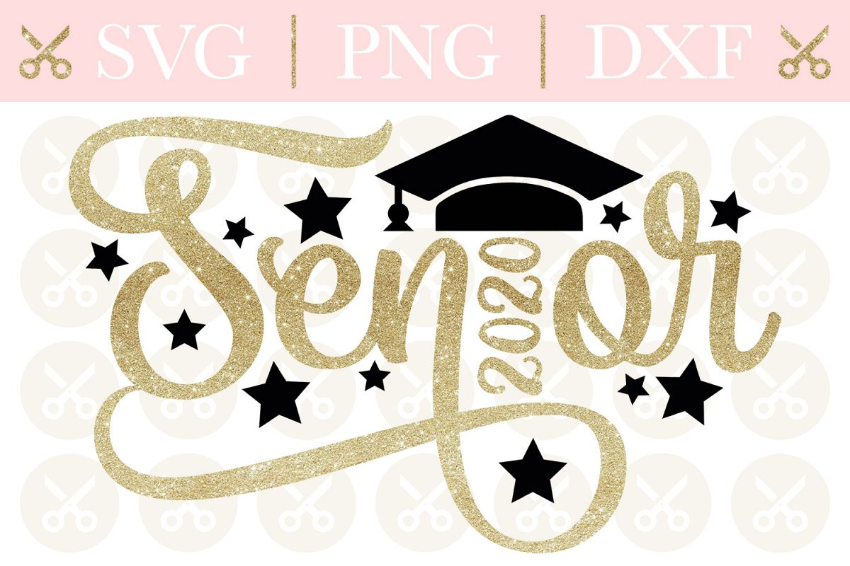 Graduation Images 2020.Graduation Svg Senior Svg Senior 2020 Svg Class Of 2020 Svg