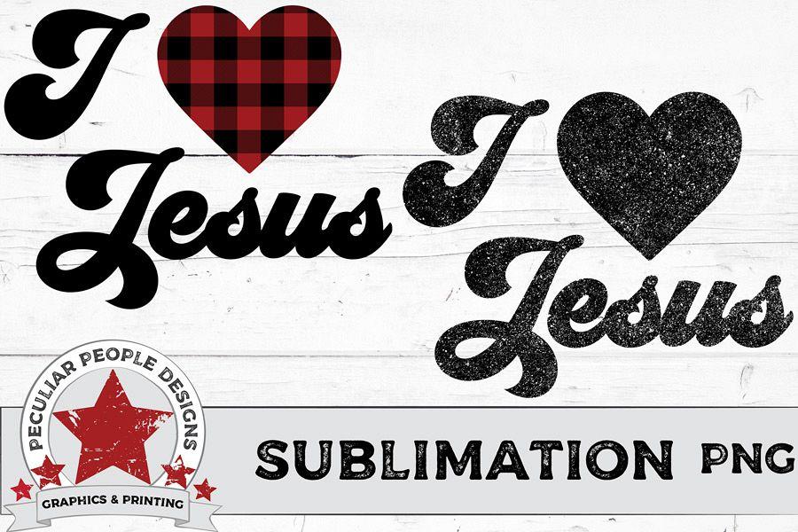 I Love Jesus Sublimation PNG, bonus clipart, red buffalo example image 1