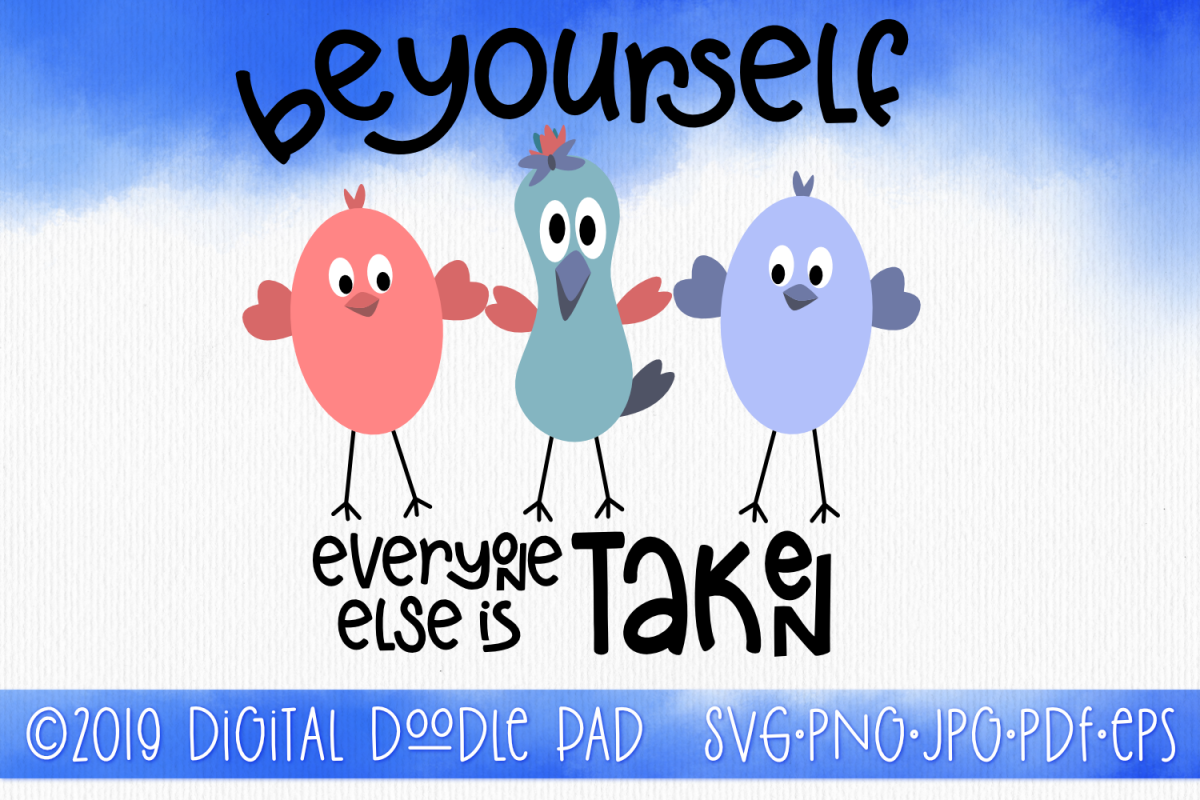 Positive SVG - Be Yourself example image 1
