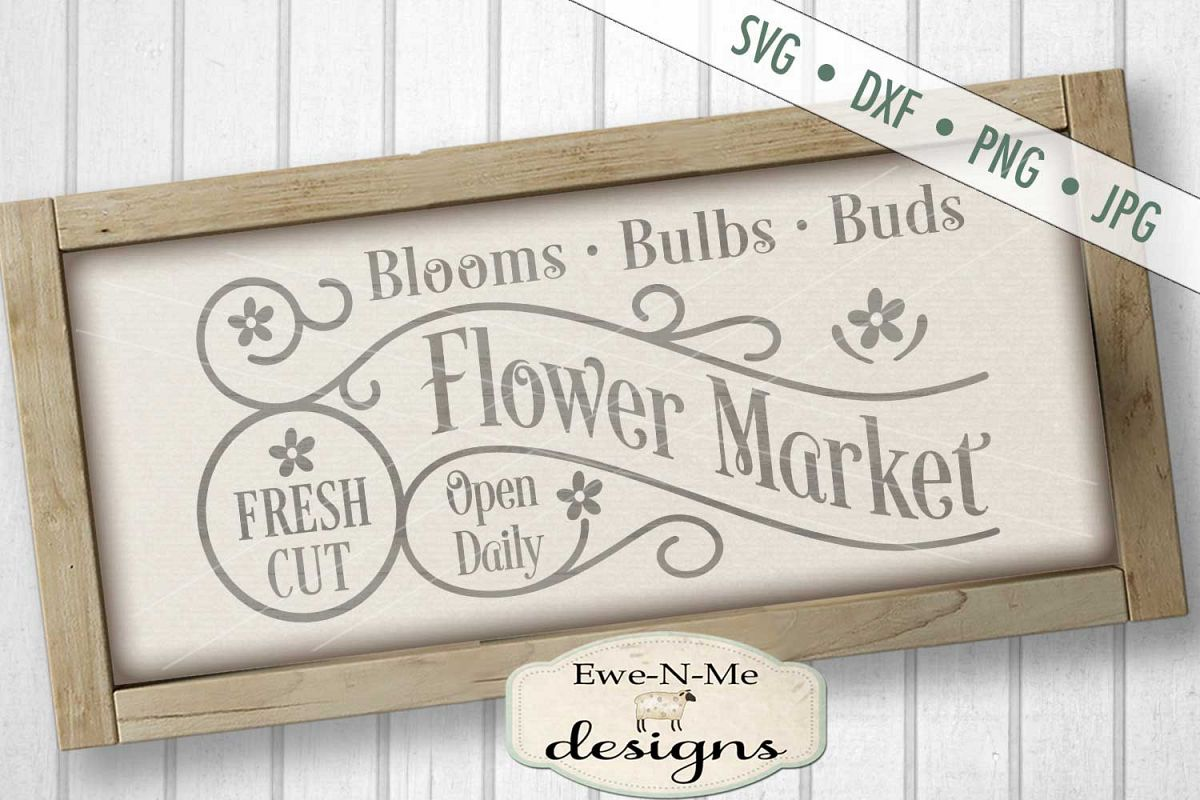 Fresh Cut Flower Market Spring SVG DXF Cut File example image 1