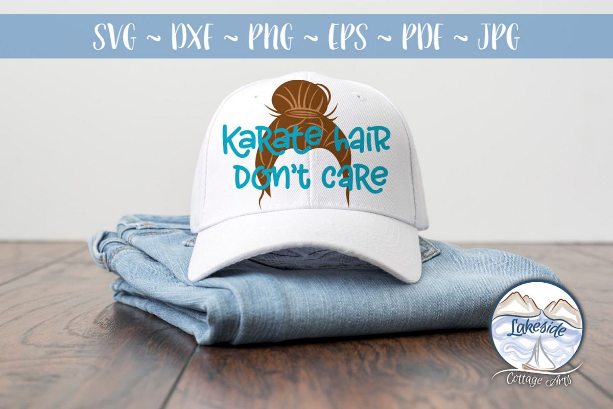 Karate Hair Don't Care- Martial Arts SVG example image 1