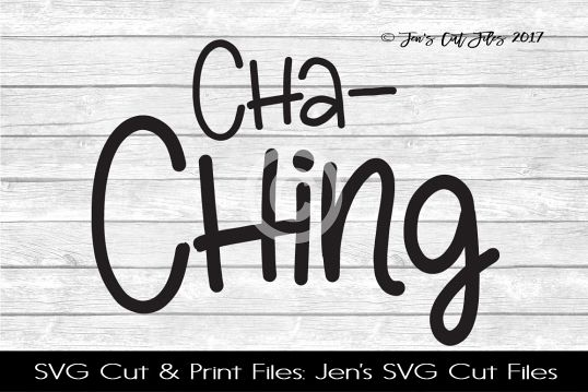 Cha Ching SVG Cut File example image