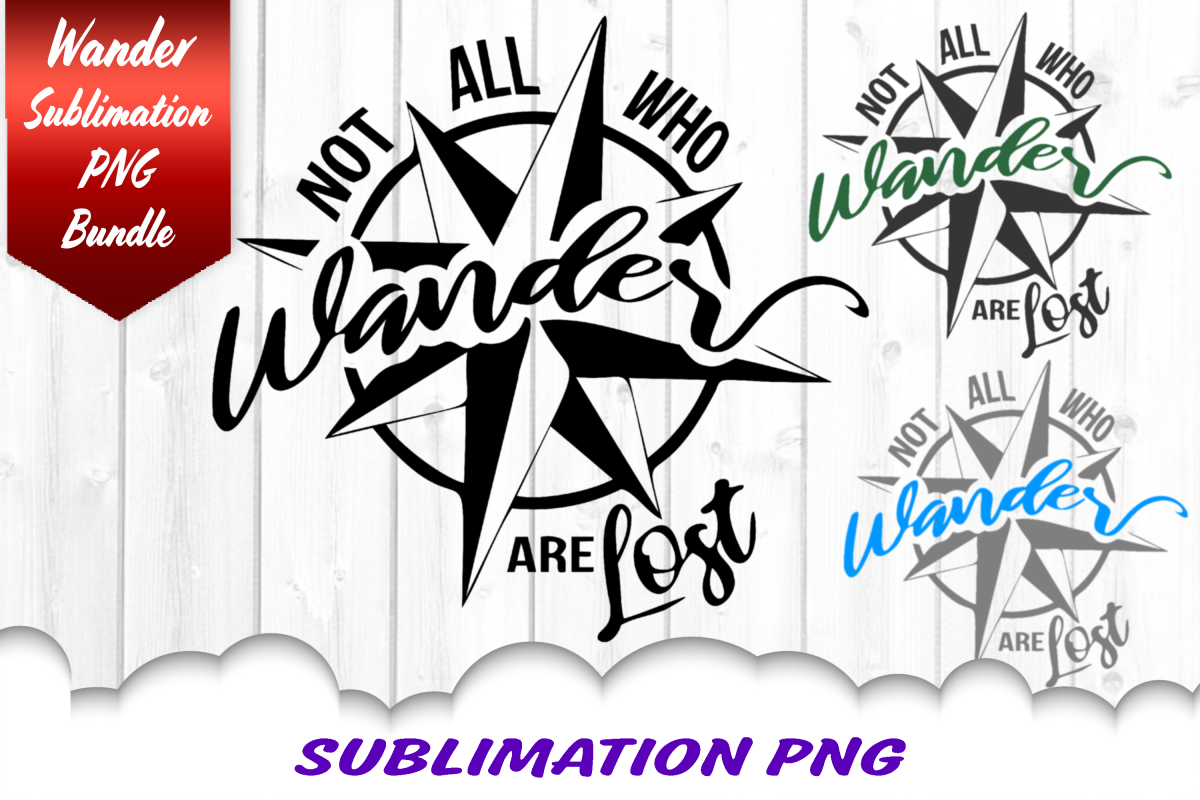 Not All Who Wander Are Lost Compass Sublimation PNG Bundle example image 1