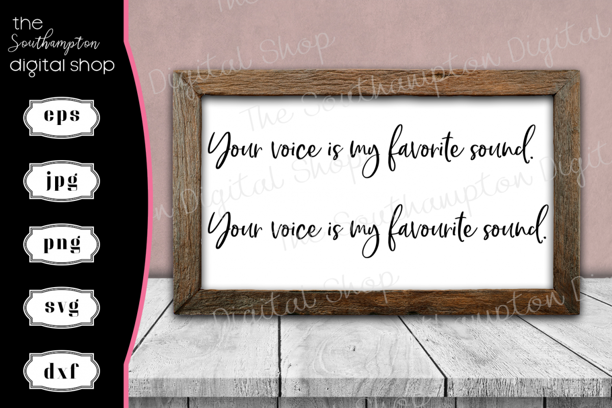Your Voice Is My Favourite/Favorite Sound UK and US Spelling example image 1