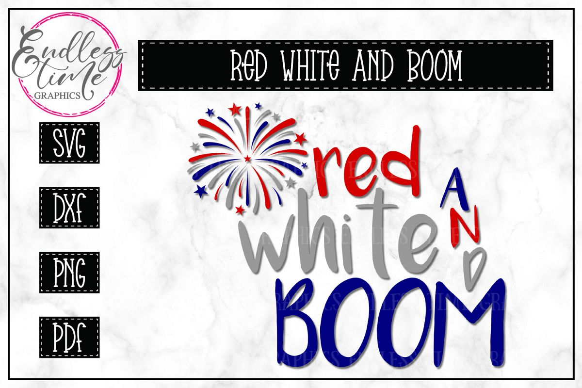 Red White Boom- Patriotic SVG Cut File example image 1
