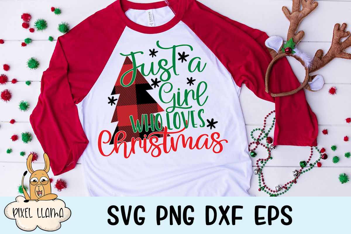 Just A Girl Who Loves Christmas Plaid Christmas SVG example image 1