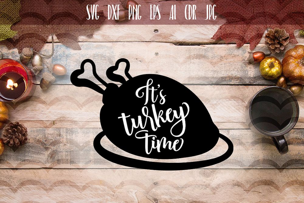 It's Turkey Time SVG example image 1