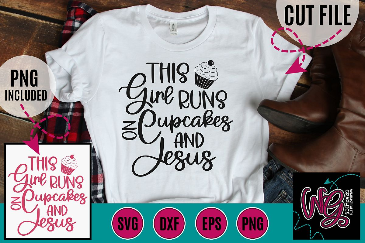 This Girl Runs On Cupcakes and Jesus SVG, DXF, PNG, EPS example image 1