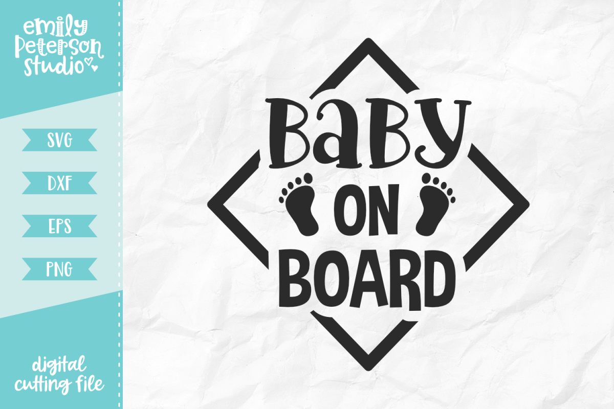 Baby On Board SVG DXF EPS PNG example image 1