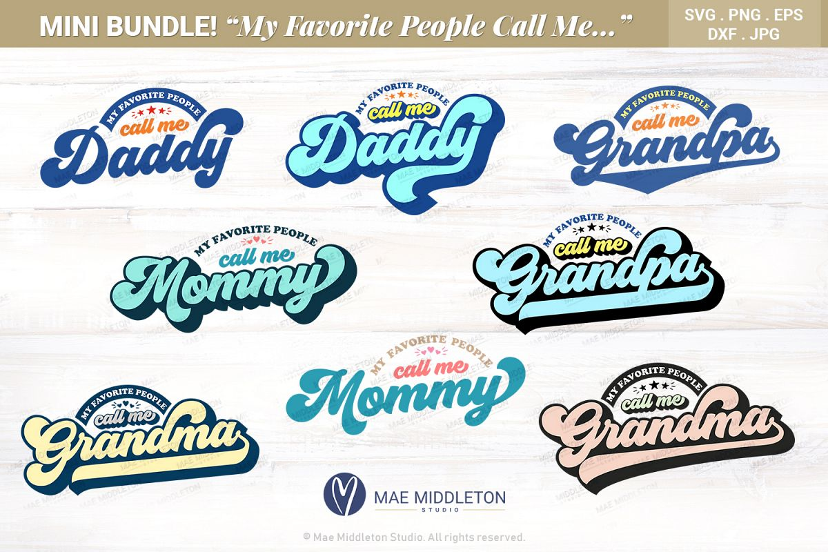 My Favorite People Call me Daddy, Grandpa, Mommy & Grandma example image 1