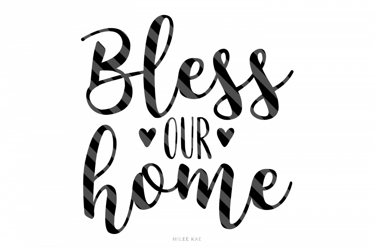 Bless our home, Cutting file, SVG, PNG, EPS
