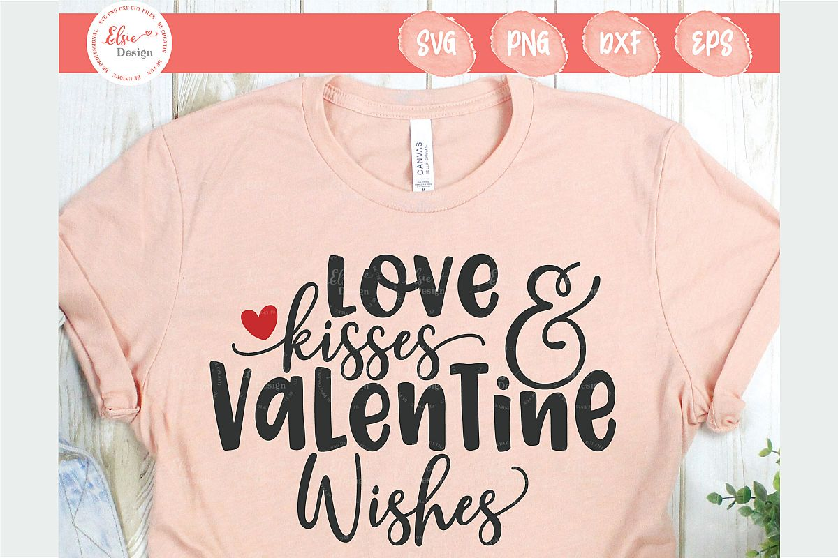 Love Kisses and Valentine Wishes SVG Cut Files example image 1