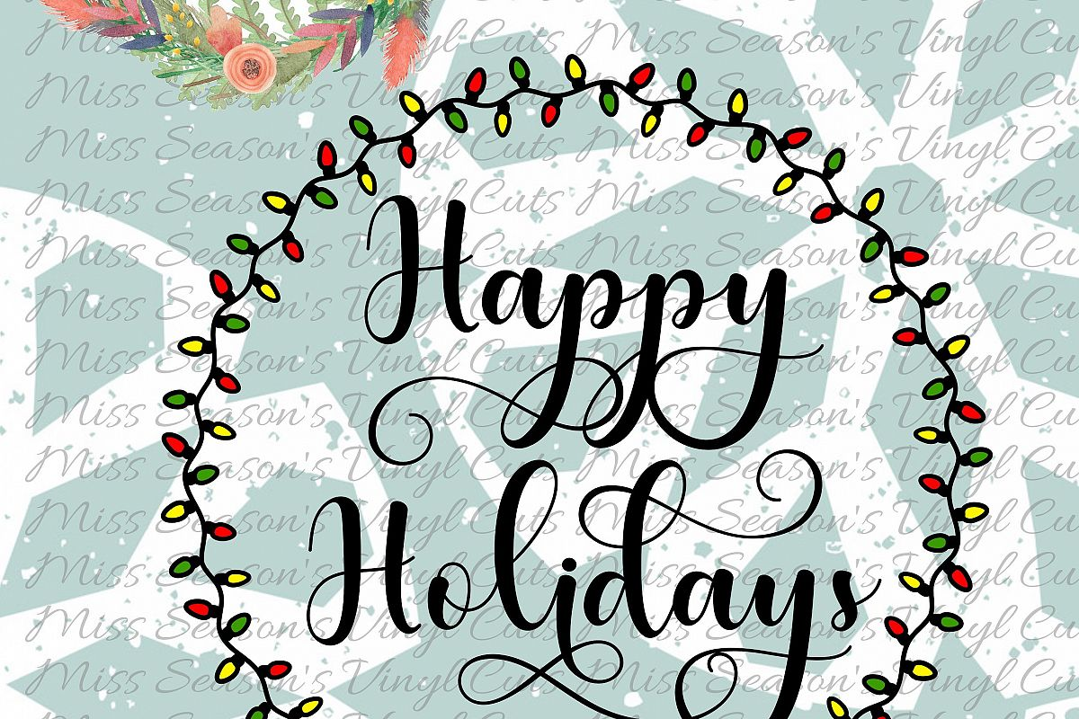 Happy Holidays Svg Dxf, Eps, Png  Light Wreath example image 1