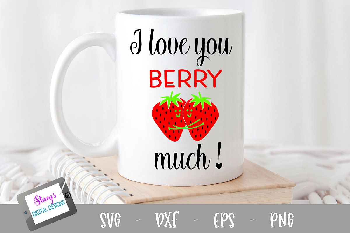 Pun SVG - I love you berry much SVG example image 1