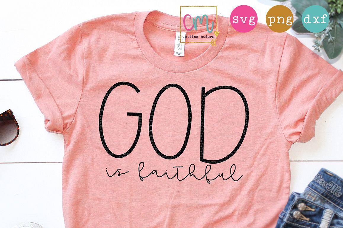 God Is Faithful example image 1