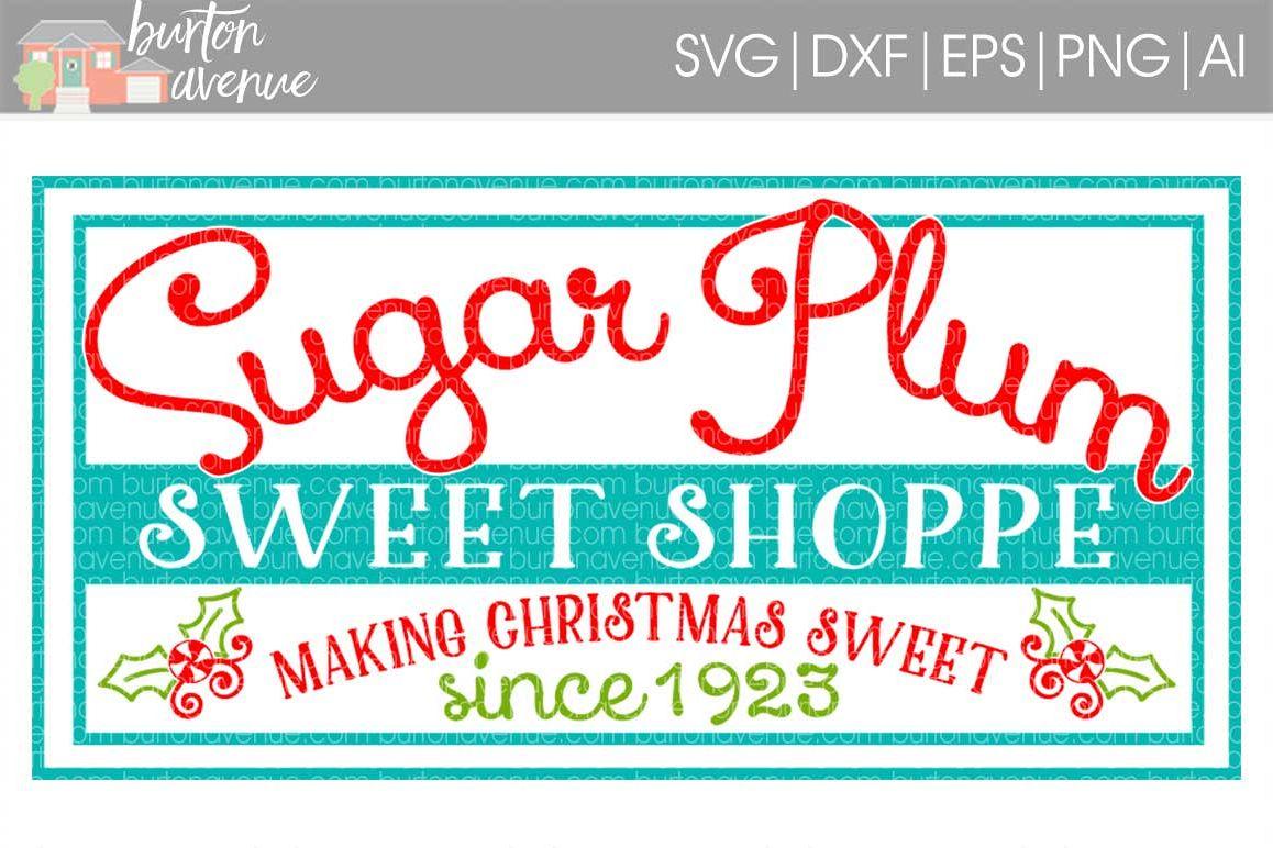 Sugar Plum Sweet Shoppe cut File - SVG DXF EPS AI PNG example image 1