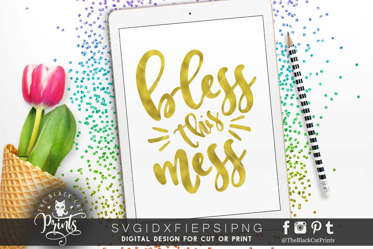 Bless this mess SVG PNG EPS DXF example image 1