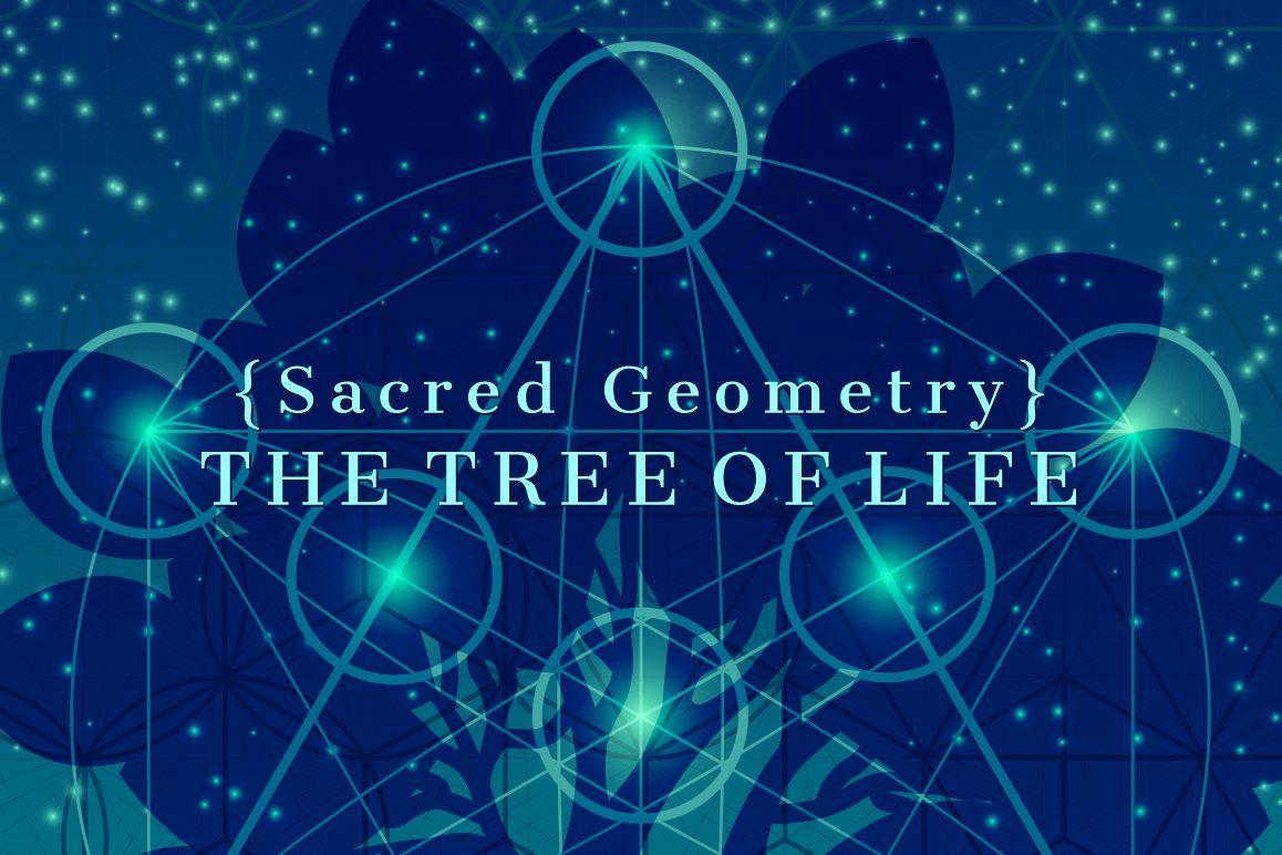 sacred geometry the tree of life