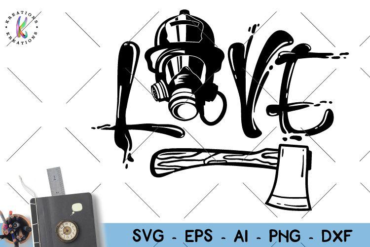 Download Firefighter svg Love Firefighter svg (127282) | SVGs ...