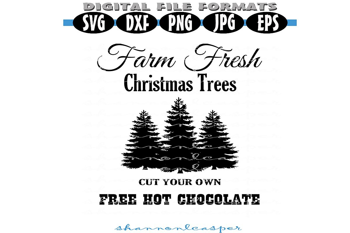 Farm Fresh Christmas Trees SVG example image 1