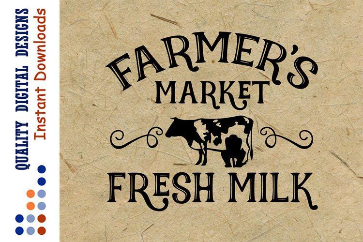Farmers Market SVG Farm Fresh Milk SVG example image 1