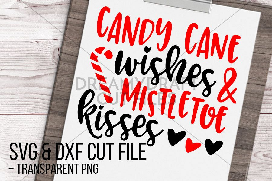 Candy cane wishes & mistletoe kisses SVG & DXF cut file example image 1