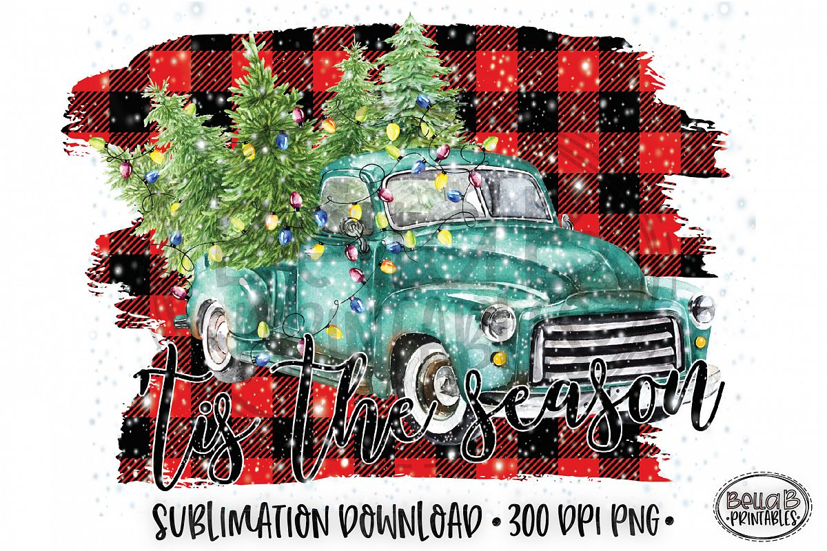 Christmas Sublimation Design, Tis The Season Sublimation example image 1