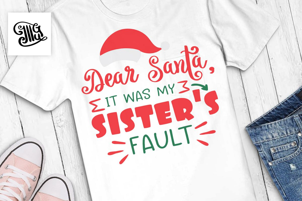 Dear Santa it was my sister's fault - Christmas kids example image 1
