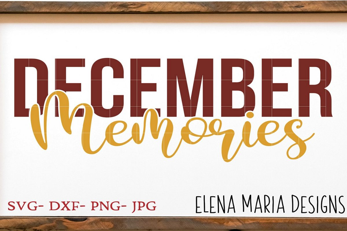 December Memories SVG File example image 1