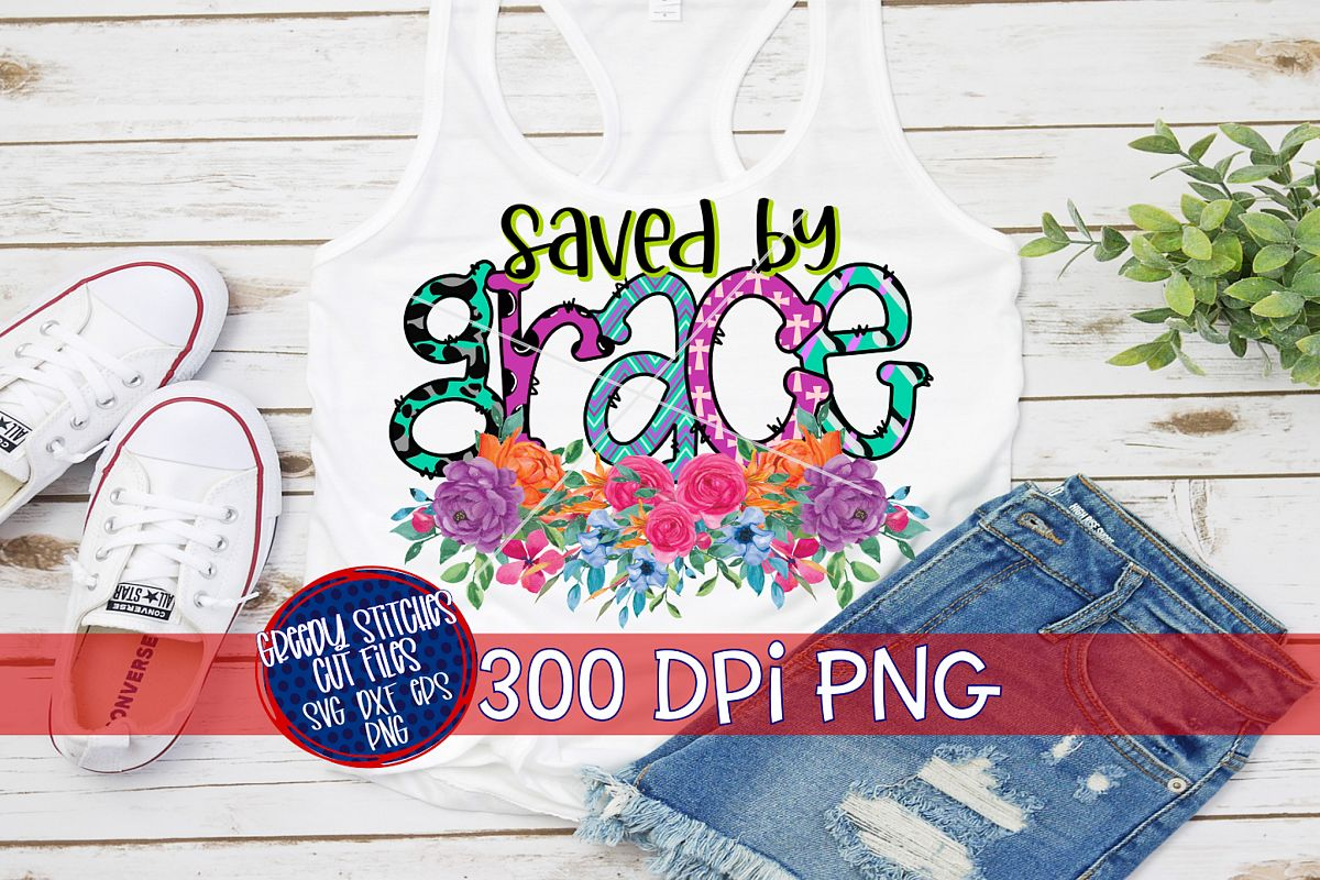 Easter PNG |Saved By Grace PNG For Sublimation example image 1