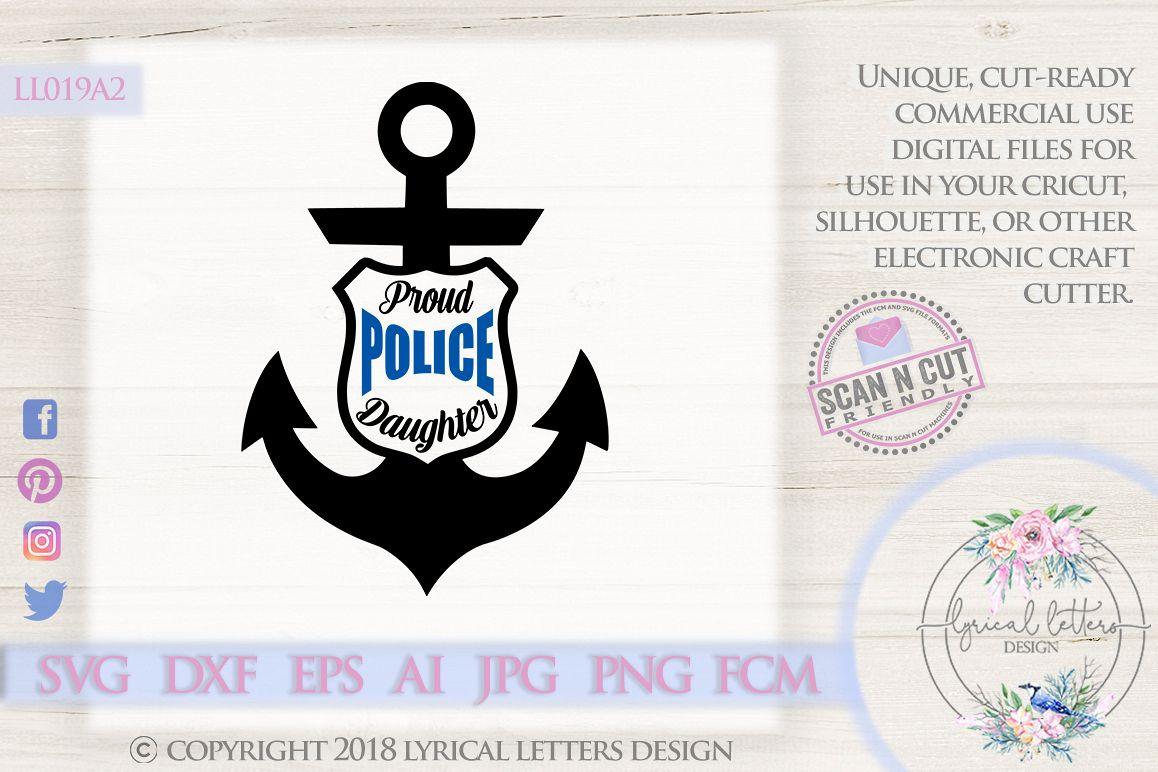 Proud Police Daughter with Anchor Badge SVG DXF LL019A2 example image 1