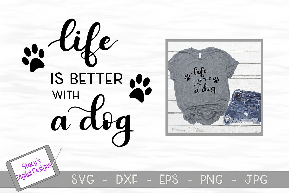 Dog SVG - Life is better with a dog, Handlettered example image 1
