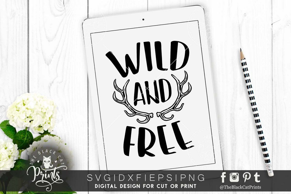 Wild and Free SVG PNG EPS DXF example image 1