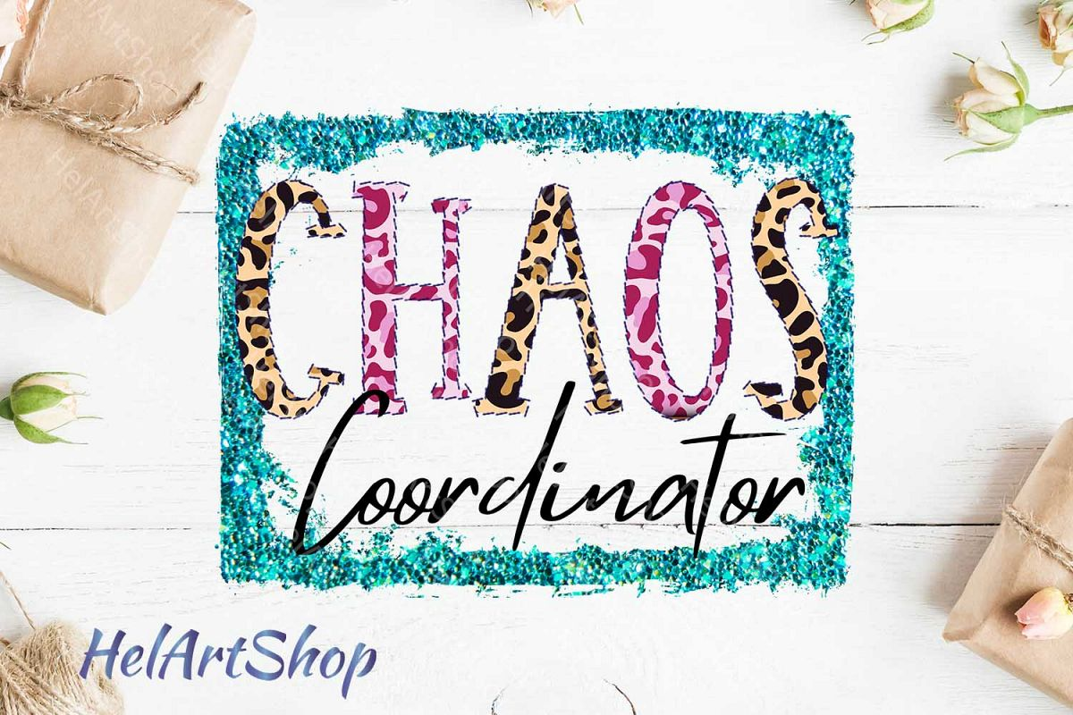 Chaos Coordinator png, Sublimation png, Mom Life png example image 1