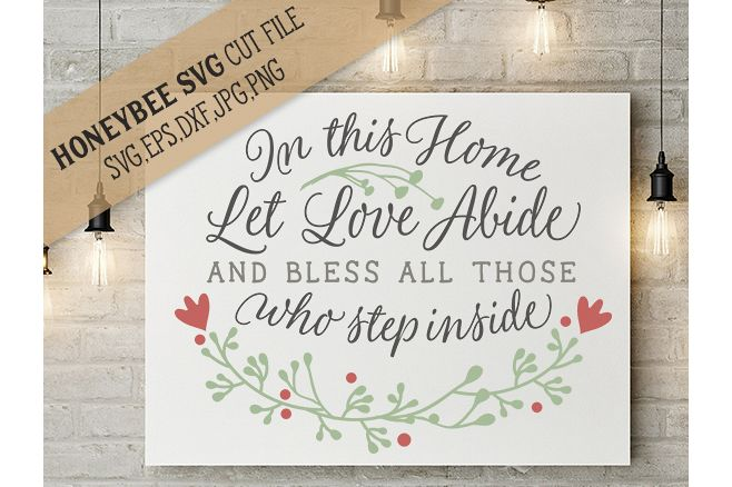 In This Home let Love Abide cut file example image