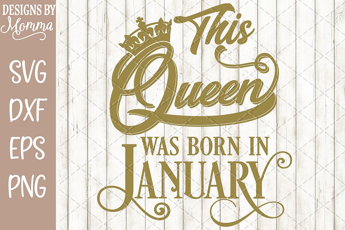 This Queen was born in January SVG example image 1