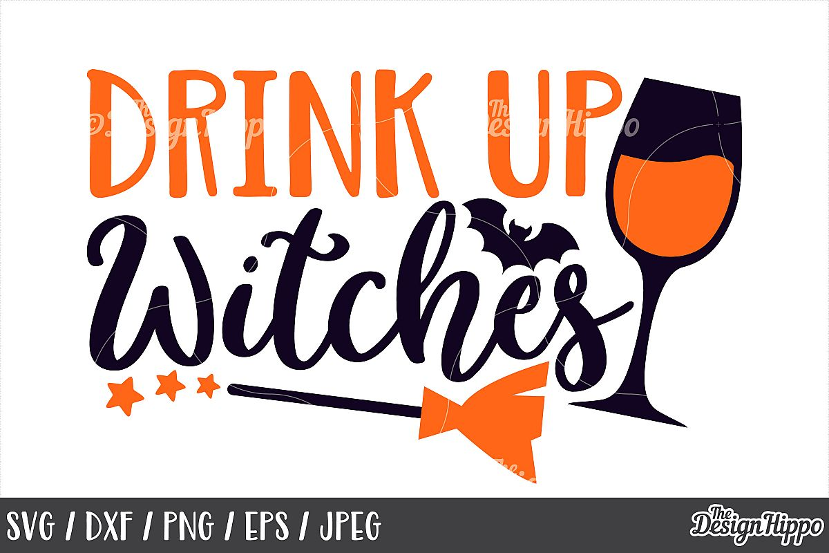 Drink up witches, SVG, Halloween, Witch broom, Wine SVG, PNG example image 1