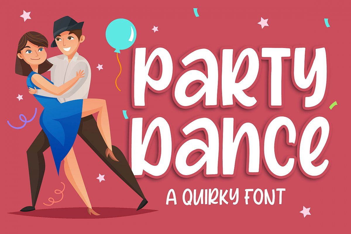 Party Dance - a Quirky Font example image 1