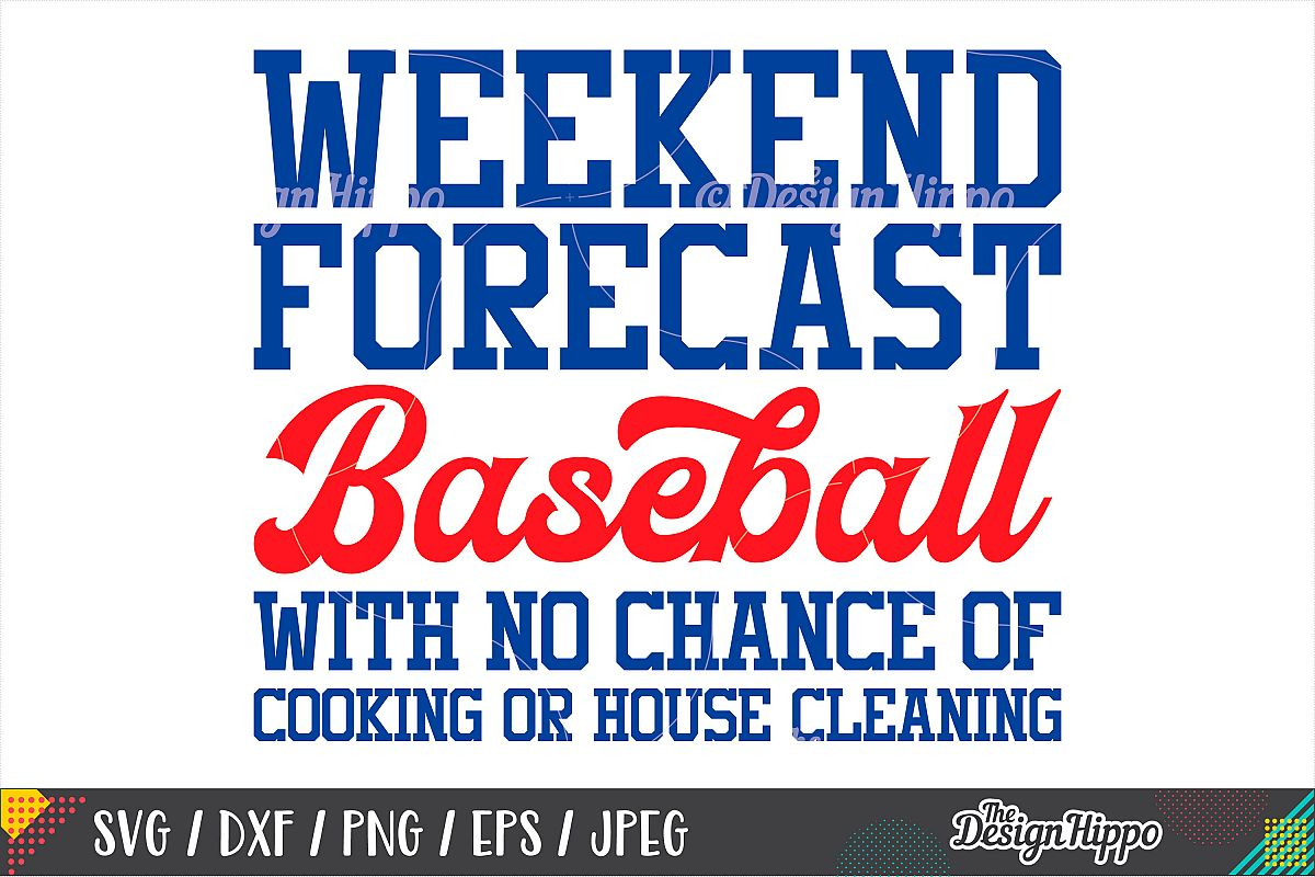 Baseball, Weekend Forecast, SVG DXF PNG Cricut Cutting Files example image 1