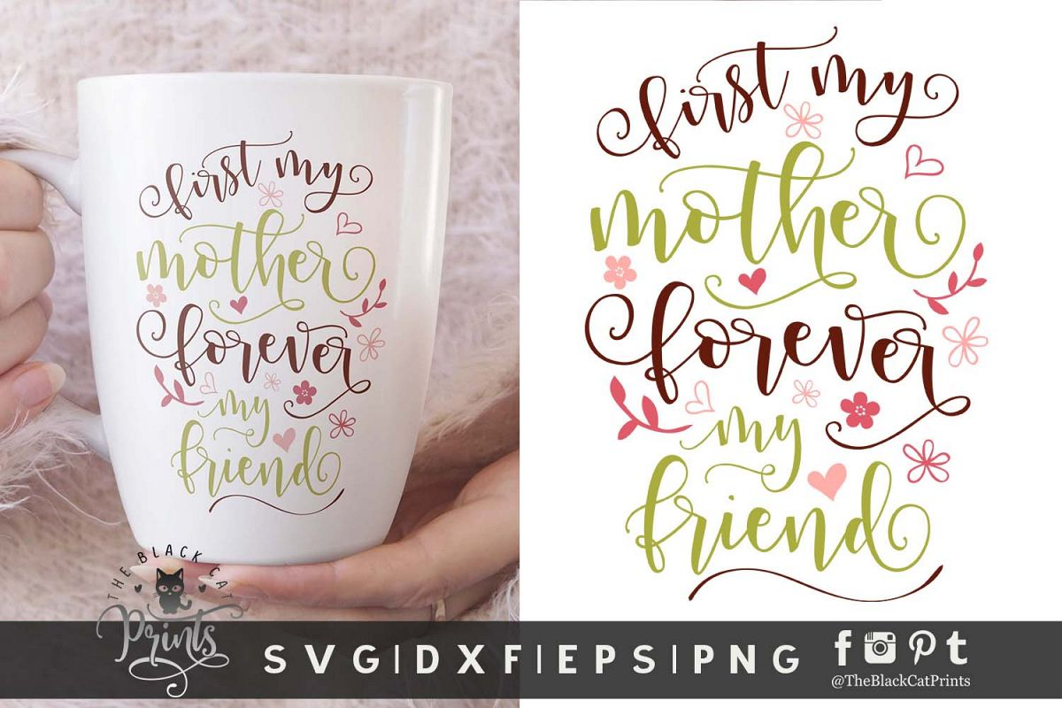 First my mother Forever my friend SVG DXF EPS PNG example image 1
