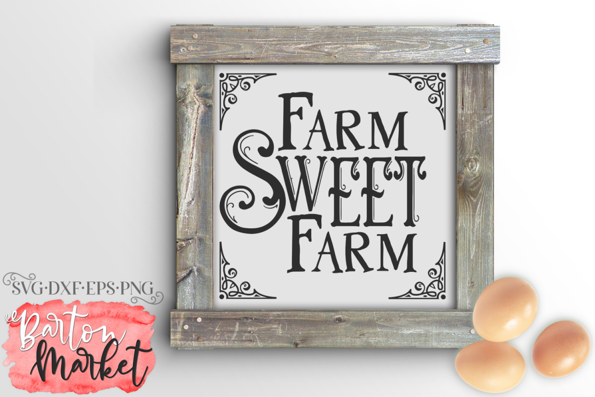 Farm Sweet Farm SVG DXF EPS PNG example image 1
