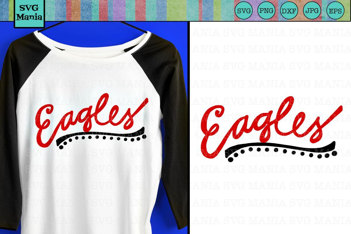 Eagles SVG File, Eagles Sports Team SVG, Eagle Spirit SVG example image 1