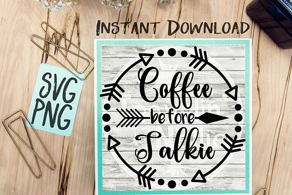 Coffee Before Talkie SVG Image Design for Cut Machines Print DIY Design Brother Cricut Cameo Cutout Coffee Sign example image