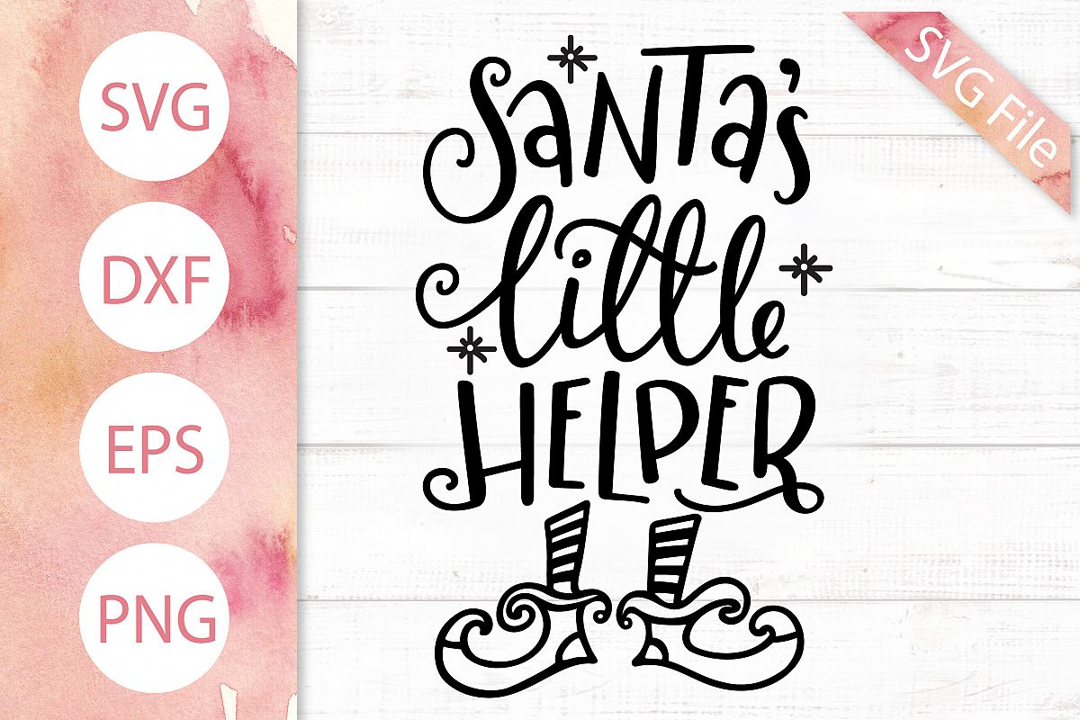 Santa's Little Helper SVG DXF PNG EPS Kids Christmas Svg Elf example image 1