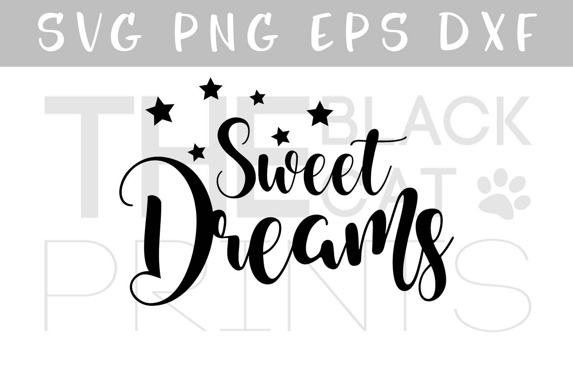 Sweet dreams SVG with stars SVG PNG EPS DXF example image 1