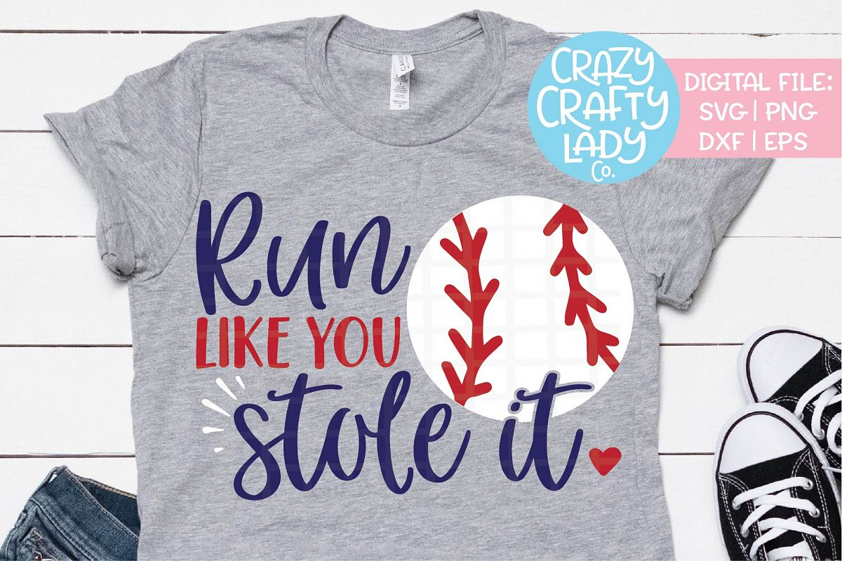 Run Like You Stole It Baseball SVG DXF EPS PNG Cut File example image 1