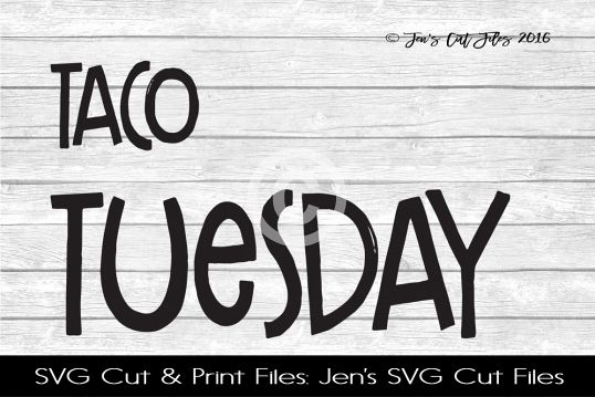 Taco Tuesday SVG Cut File example image 1