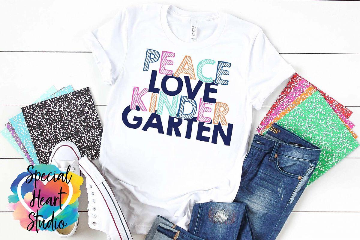 Peace Love Kindergarten - A School or Teacher SVG Cut File example image 1