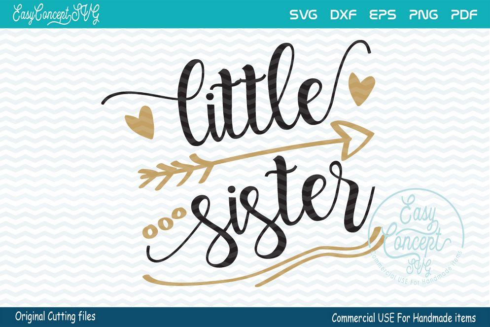 Little Sister, SVG DXF Png Eps Pdf Studio Vector Cut Files