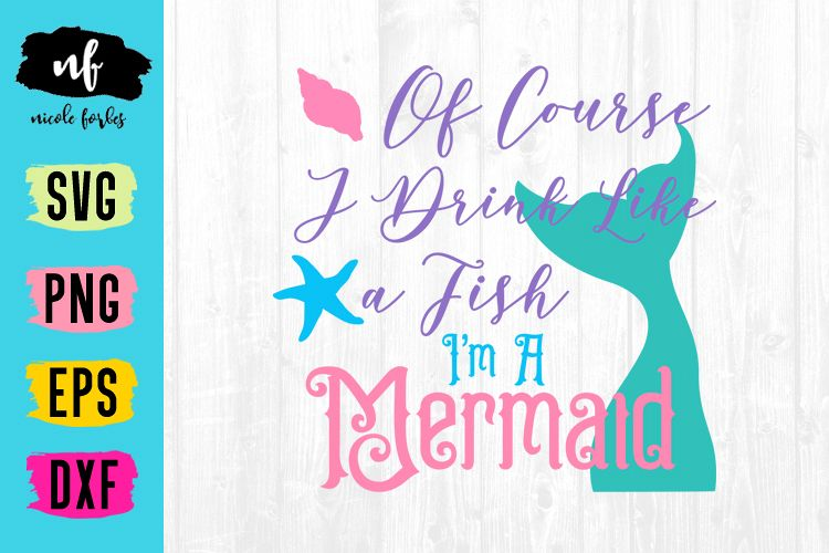 Drink Like A Fish Mermaid SVG Cut File example image 1